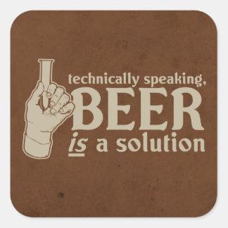 técnicamente hablando, la cerveza es una solución pegatina cuadrada