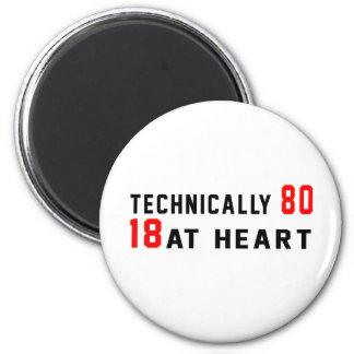 Técnico 80, 18 en el corazón imán redondo 5 cm