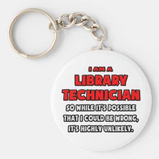 Técnico divertido de la biblioteca. Altamente Llavero Redondo Tipo Pin
