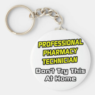 Técnico profesional de la farmacia. Chiste Llavero Redondo Tipo Pin