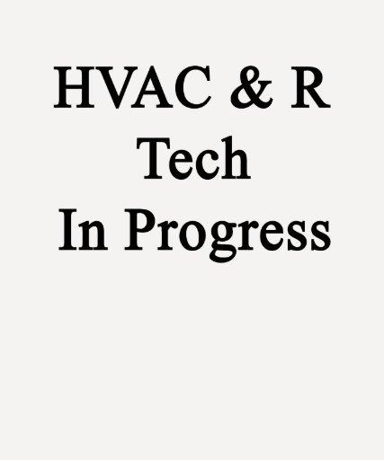 Tecnología de la HVAC R en curso Camiseta