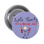 """Tecnología del laboratorio """"es un trabajo sangrien pin"""