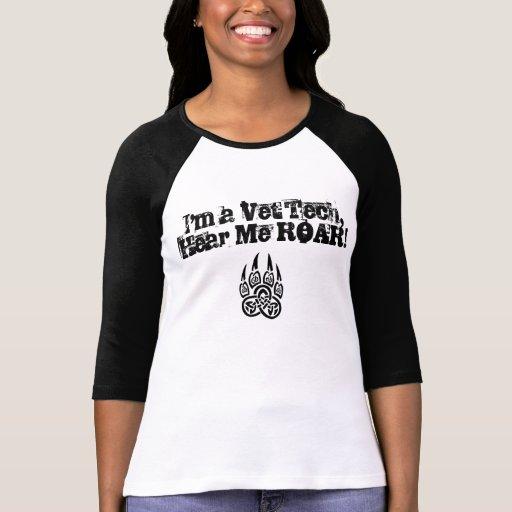¡Tecnología del veterinario - óigame rugir! Camisetas