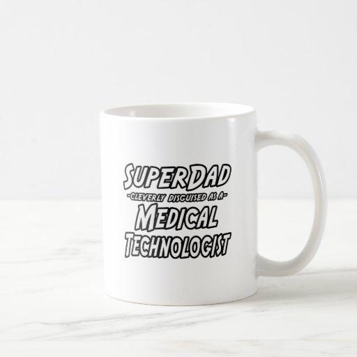 Tecnólogo médico de SuperDad… Taza Básica Blanca