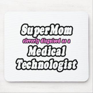 Tecnólogo médico del SuperMom… Alfombrillas De Raton