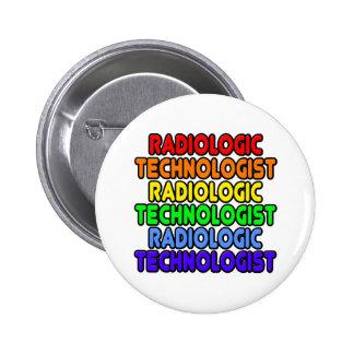 Tecnólogo radiológico del arco iris pin redondo de 2 pulgadas