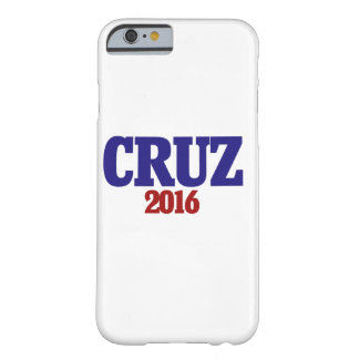 Ted Cruz 2016 Barely There iPhone 6 Case
