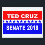 """Ted Cruz 2018 Senate Yard Sign<br><div class=""""desc"""">Popular Ted Cruz 2018 Senate Yard Sign. This bold print bold color Ted Cruz 2018 political yard sign is a favorite in The Great State of Texas and other Ted Cruz supporters around the country.</div>"""