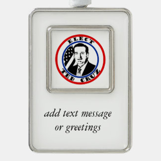 Ted Cruz For President Silver Plated Framed Ornament