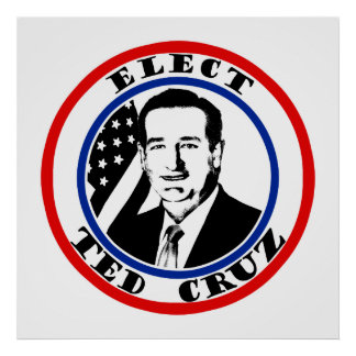 Ted Cruz For President Poster