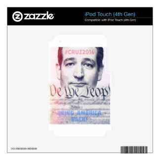 Ted Cruz - We the People iPod Touch 4G Skins