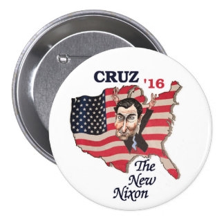 Ted Cuz: The New Nixon Pinback Button