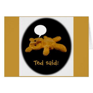 Ted dijo: Tarjeta divertida de la acción de gracia