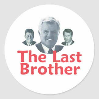 Ted Kennedy Last Brother Sticker
