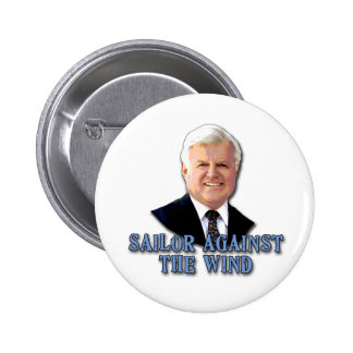 Ted Kennedy Sailor Against the Wind Button
