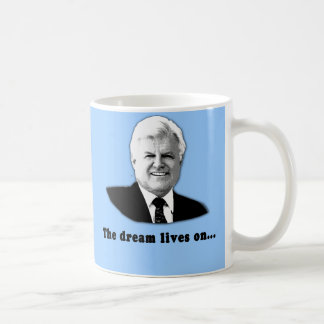 Ted Kennedy The Dream Lives On Coffee Mug