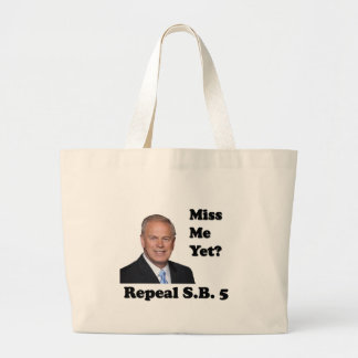 Ted Strickland Miss Me Yet? Repeal SB5 Tote Bags