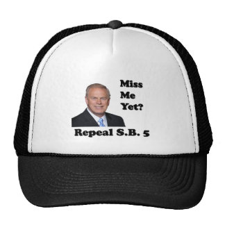 Ted Strickland Miss Me Yet? Repeal SB5 Trucker Hats