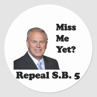 Ted Strickland Miss Me Yet? Repeal SB5 Sticker