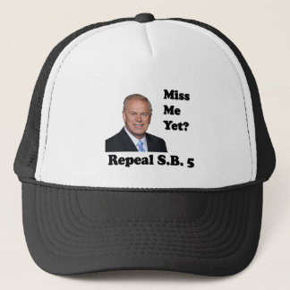 Ted Strickland Miss Me Yet? Repeal SB5 Trucker Hat