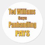 Ted Williams dice que Panhandling paga Pegatina Redonda