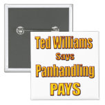 Ted Williams dice que Panhandling paga Pin