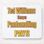 Ted Williams dice que Panhandling paga Alfombrilla De Ratón