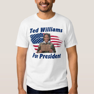 Ted Williams For President Tee Shirt