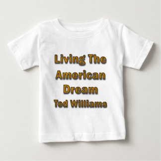 Ted Williams Living The American Dream Tee Shirts