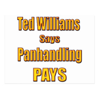 Ted Williams says Panhandling Pays Postcard