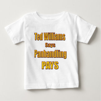 Ted Williams says Panhandling Pays Tees