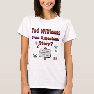 Ted Williams True American Story2 T-Shirt