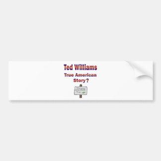 Ted Williams True American Story Bumper Sticker
