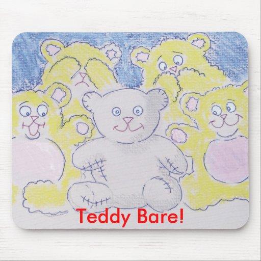 Teddy Bare! Mousepads