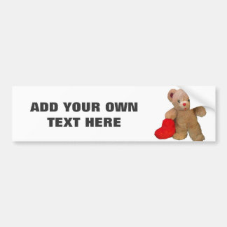 Teddy Bear and Heart with Your Text Bumper Sticker