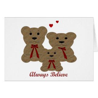*Teddy Bear Blessing ~ Always Believe Greeting Cards