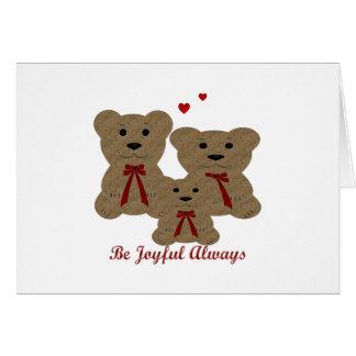 Teddy Bear Blessings ~ Be Joyful Always Card