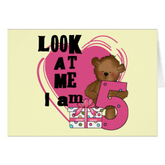 Teddy Bear I'm 5 Birthday T-shirts and Gifts Card