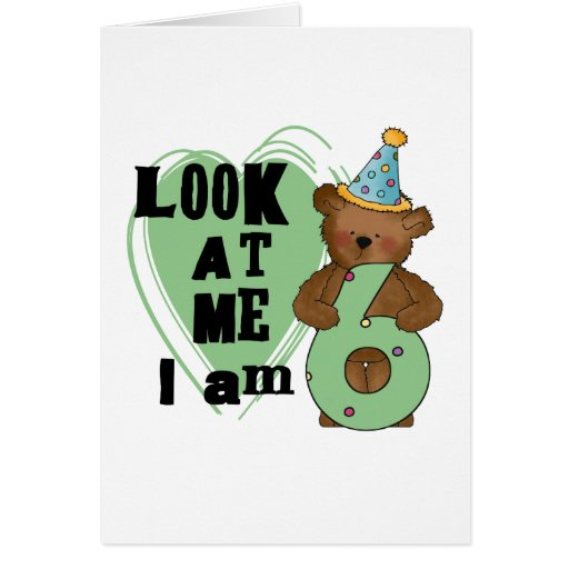 Teddy Bear I'm 6 Birthday T-shirts and Gifts Card