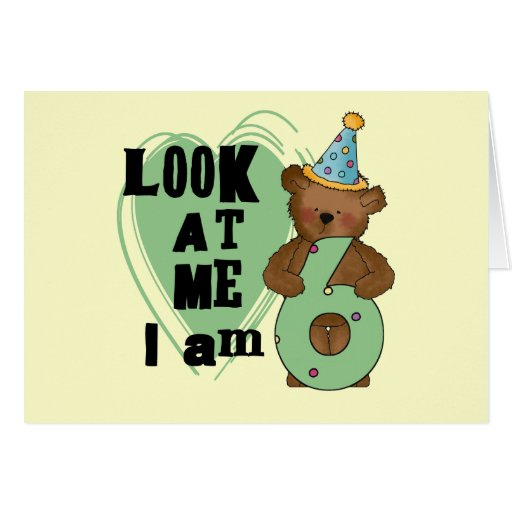 Teddy Bear I'm 6 Birthday T-shirts and Gifts Cards