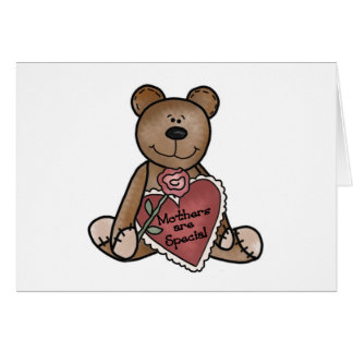 Teddy Bear Mothers Are Special T-shirts and Gifts Greeting Card