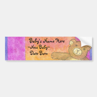 teddy bear,  new baby bumpersticker bumper sticker