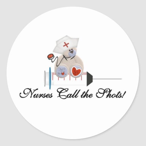 Teddy Bear Nurses Call the Shots T-shirts and Gift Classic Round Sticker