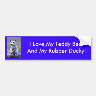 Teddy Bear with Rubber Ducky! Bumper Sticker