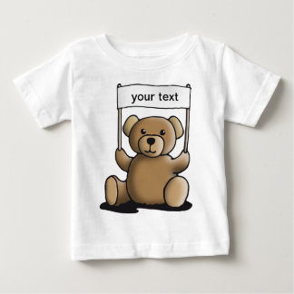 teddy bear with sign for your individually text baby T-Shirt