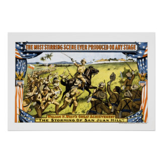 TEDDY CHARGES UP SAN JUAN HILL IN CUBA 1899 POSTER
