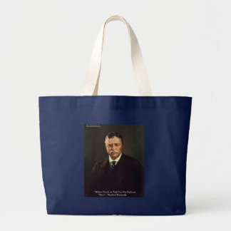 "Teddy Roosevelt ""Believe In Self"" Quote Gifts/Tees Large Tote Bag"
