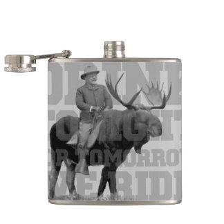 Teddy Roosevelt Drink Tonight Flask