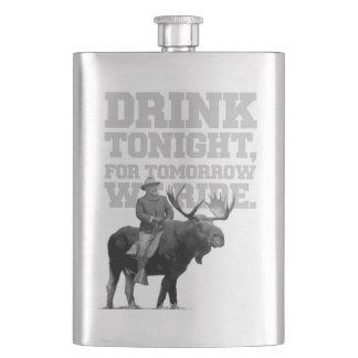 Teddy Roosevelt Drink Tonight Flasks