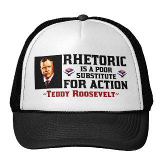 Teddy Roosevelt: El retórico es un substituto pobr Gorros Bordados